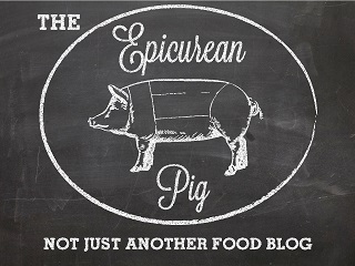 The Epicurean Pig - Not just another food blog. I'm a food writer, food lover and fa